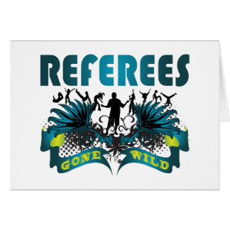 Referees Gone Wild Card