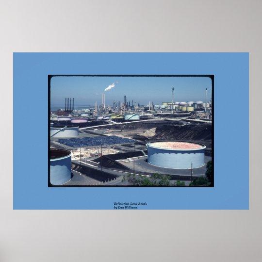 Refineries, Long Beach Poster