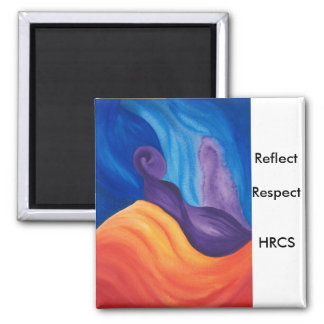 Reflect Respect - Art Magnet