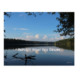 Reflect What You Desire Quote Loch Raven Reservoir Postcard
