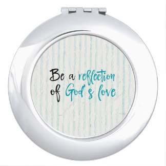 Reflection of God's Love Quote Travel Mirrors