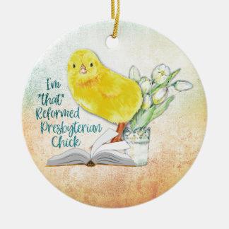 """""""Reformed Presbyterian Chick"""" Christmas Ornament"""
