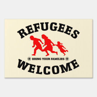 Refugees Welcome Bring Your Family