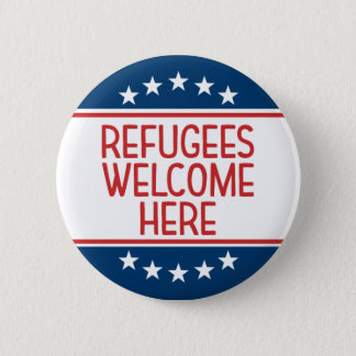 Refugees Welcome Here - Anti Donald Trump 2 Inch Round Button