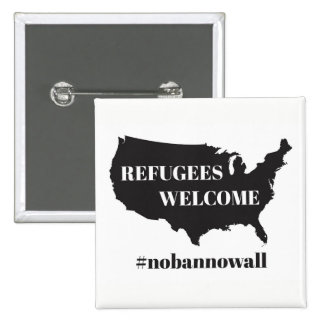 Refugees Welcome #nobannowall - Button