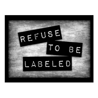 Refuse to Be Labeled Postcard