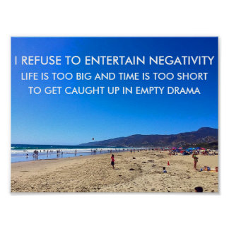 REFUSE TO ENTERTAIN NEGATIVITY Motivational Poster