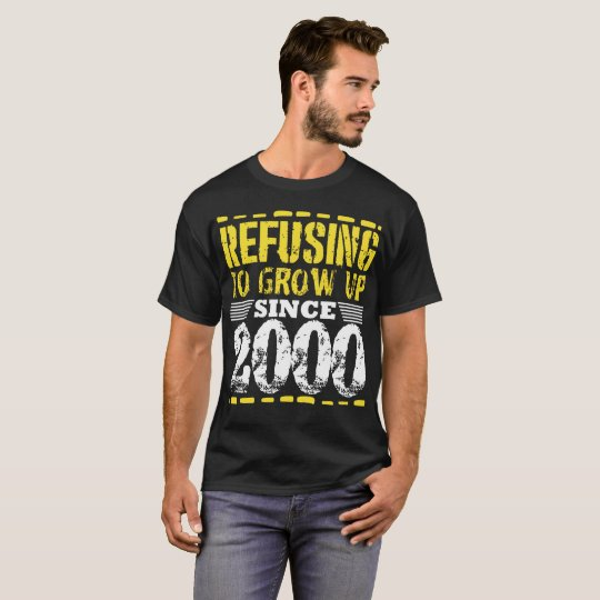 Refusing To Grow Up Since 2000 Vintage Old Is Gold T-Shirt