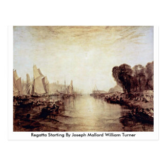 Regatta Starting By Joseph Mallord William Turner Postcard