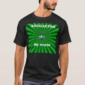 Reggaeton - my world T-Shirt
