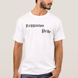 Reggaeton pride T-Shirt
