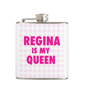 Regina is my Queen Hip Flask