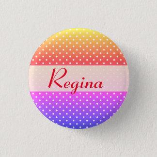 Regina name plate Anstecker 1 Inch Round Button