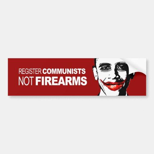 REGISTER COMMUNISTS NOT FIREARMS BUMPER STICKERS