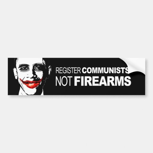 REGISTER COMMUNISTS NOT FIREARMS BUMPER STICKER