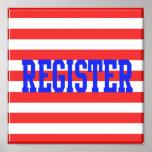 Register in Blue, Red & White Stripes Poster