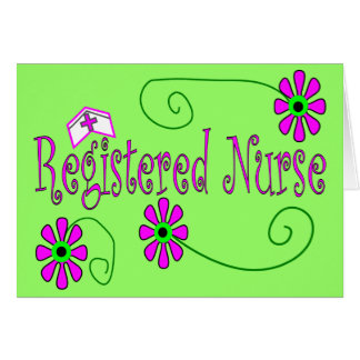 Registered Nurse gifts-- Greeting Card