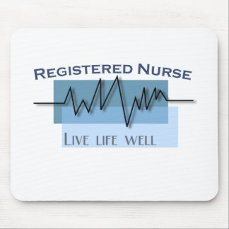 Registered Nurse  Live Life Well Mouse Pad