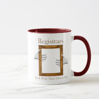 Registrars Do It With Their Gloves On Mug