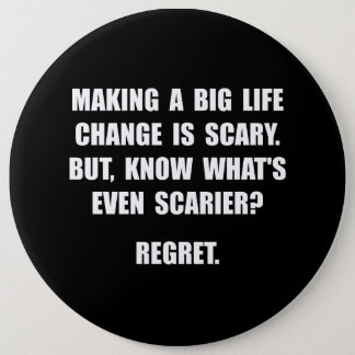 Regret 6 Inch Round Button