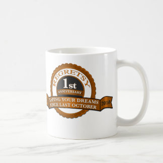 Regretsy 1 Year Anniversary Coffee Mug