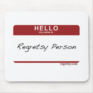 Regretsy Nametag Mouse Pad
