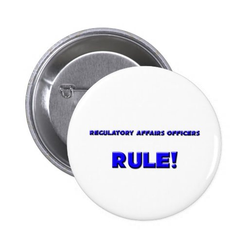 Regulatory Affairs Officers Rule! Button
