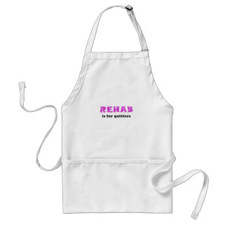 Rehab is for Quitters Standard Apron