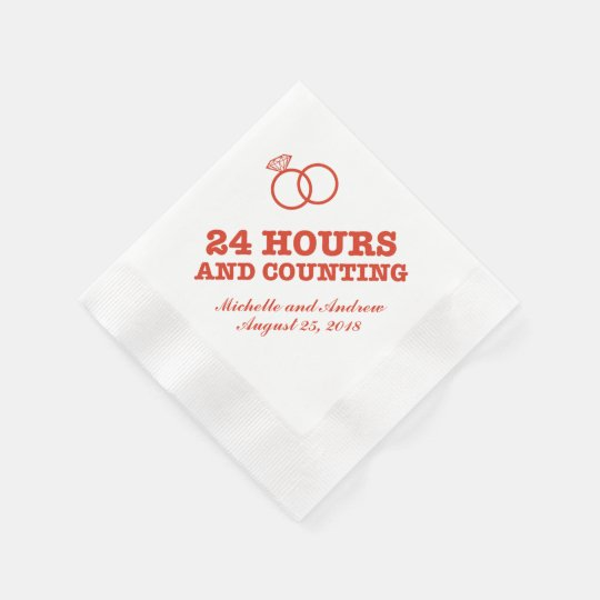 Rehearsal Dinner | 24 Hours and Counting Napkin