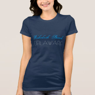 Rehoboth Beach Delaware Blue and White custom T-Shirt