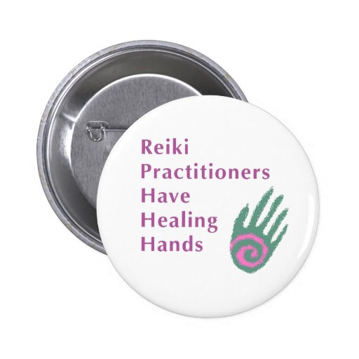 Reiki Practitioners Have Healing Hands Pinback Button