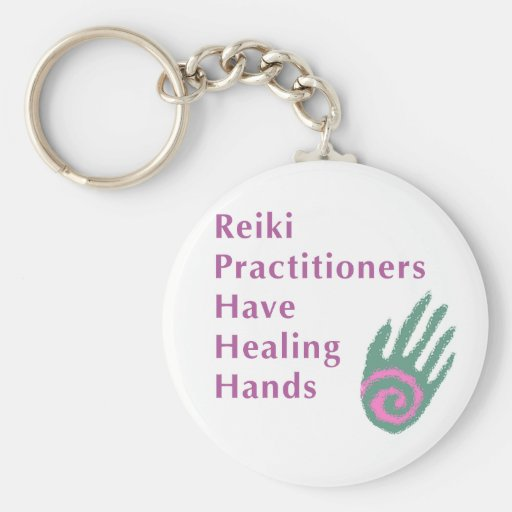 Reiki Practitioners Have Healing Hands Key Chain