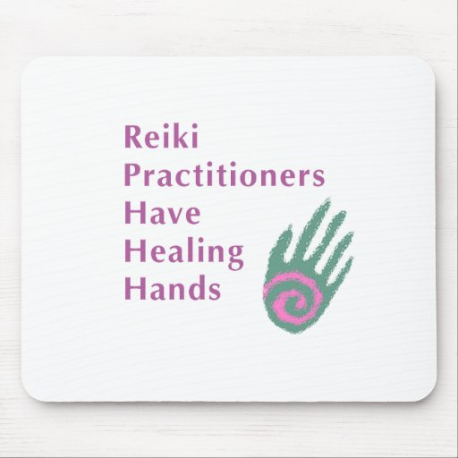 Reiki Practitioners Have Healing Hands Mouse Pads