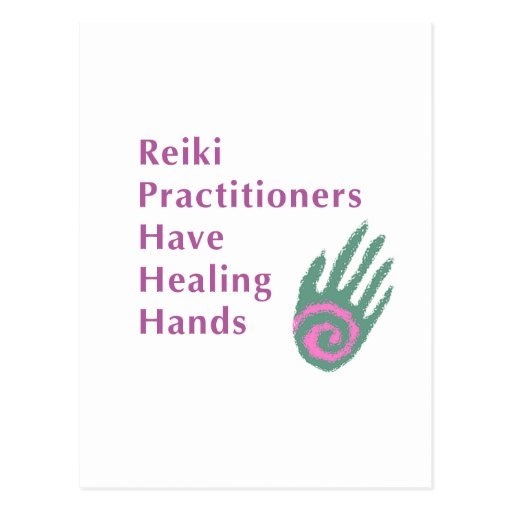 Reiki Practitioners Have Healing Hands Post Cards
