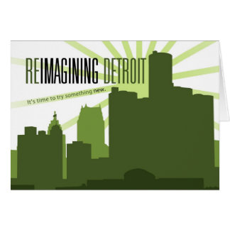 Reimagining Detroit Greeting Card