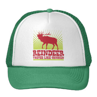 Reindeer Taste Like Chicken Trucker Hat