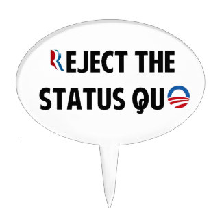 Reject the Status Quo Cake Toppers
