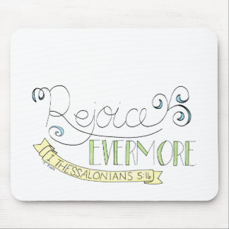 Rejoice evermore mouse pad
