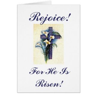 Rejoice!, For He Is Risen! Card
