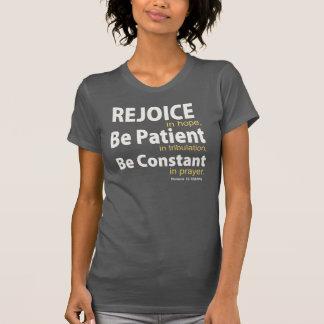 REJOICE in HOPE - Romans 12:12 T-Shirt
