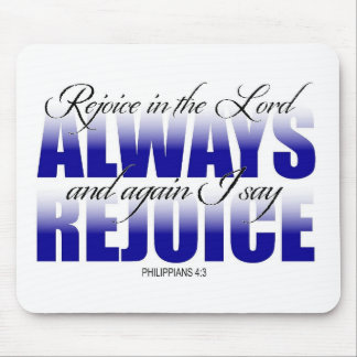 Rejoice in the Lord Always Mouse Pad