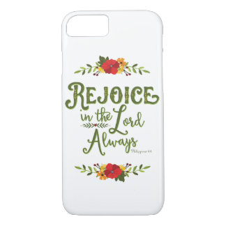 Rejoice in the Lord Always Phil 4:4 Phone Case