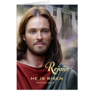 Rejoice. Jesus is Risen. Easter Greeting Cards