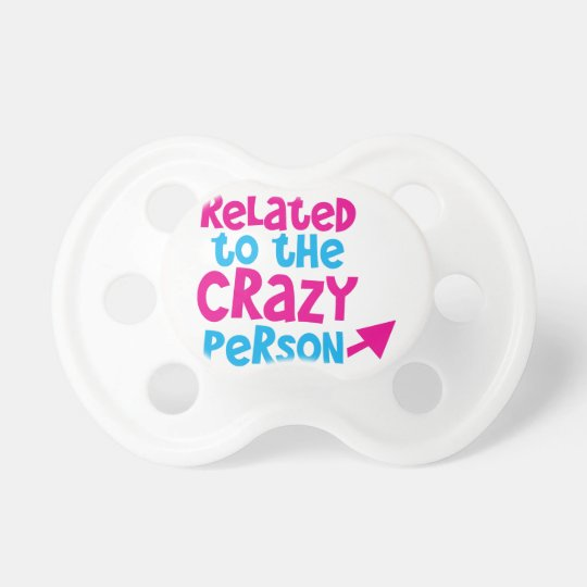 Related to the crazy person baby pacifiers
