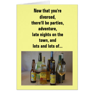 Relationship/Dating - Now that you're divorced... Card