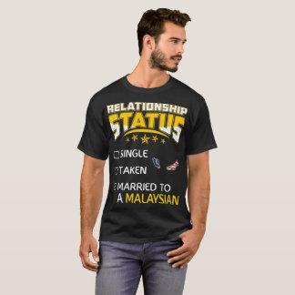 Relationship Status Single Taken Married Malaysian T-Shirt