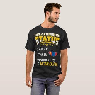 Relationship Status Single Taken Married Mongolian T-Shirt