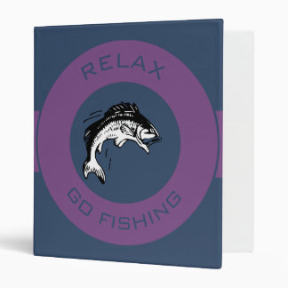 RELAX AND GO FISHING VINYL BINDERS