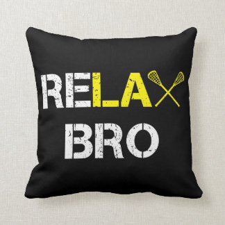ReLax Bro Funny Lacrosse Throw Pillow