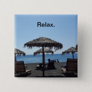 Relax. Button